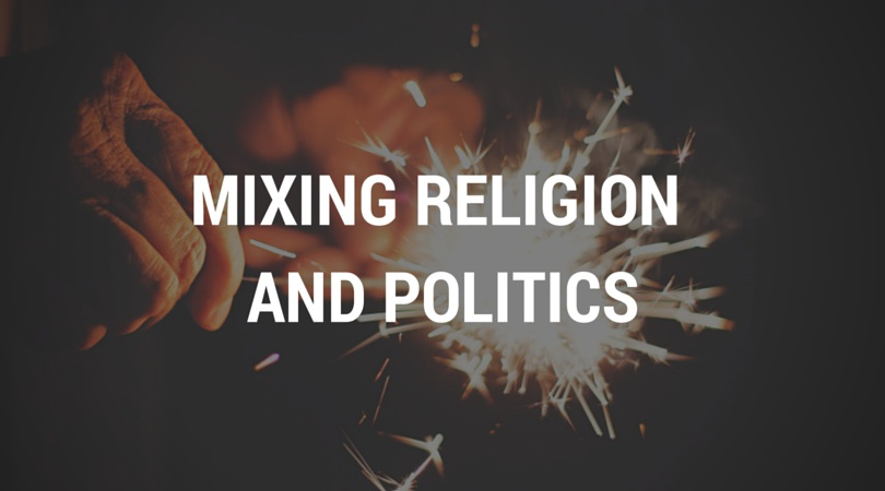 Mixing-Religion-And-Politics